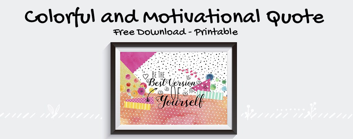 Free Colorful Print - Motivational Quote
