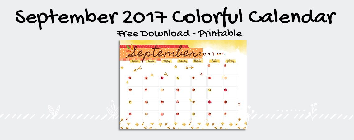 September 2017 Printable Colorful Calendar – Free Download