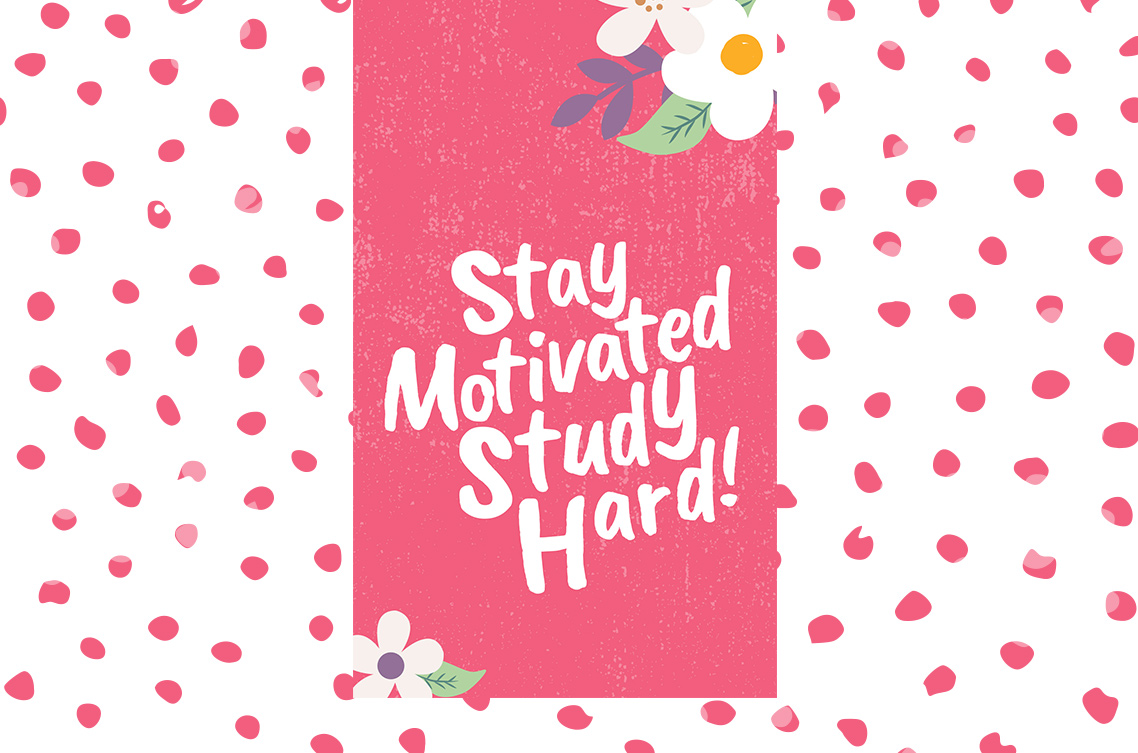 Free Colorful Smartphone Wallpaper – Stay motivated, Study hard