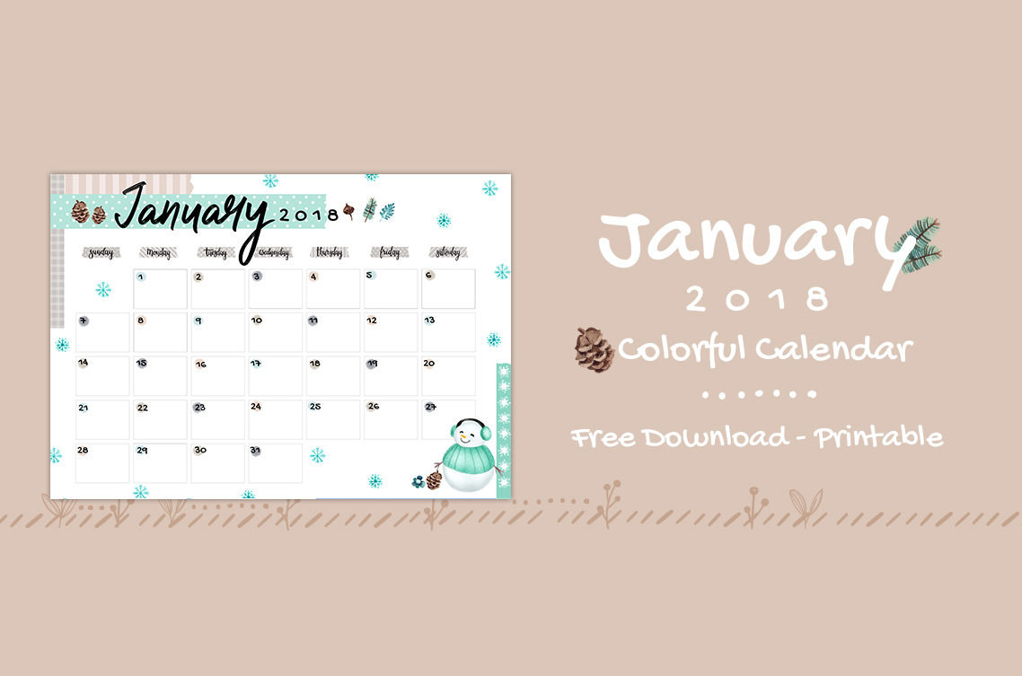 January 2018 Printable Colorful Calendar – Free Download