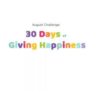 30 Days of Giving Happiness