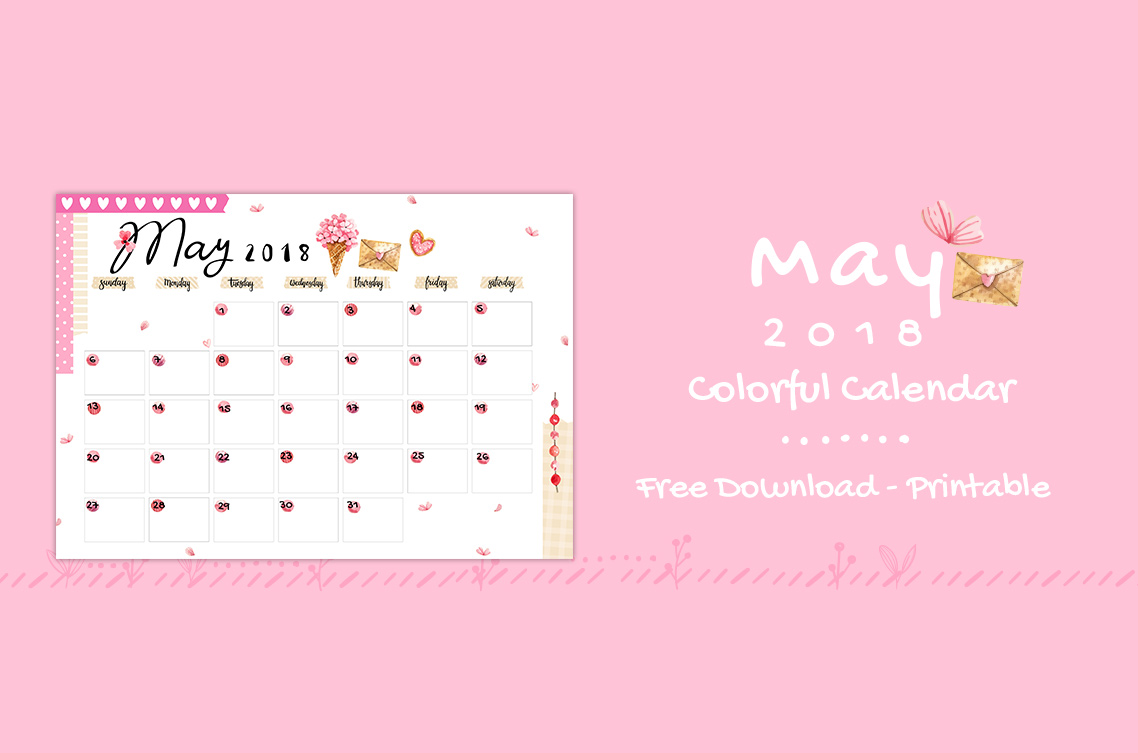 May 2018 Printable Colorful Calendar – Free Download