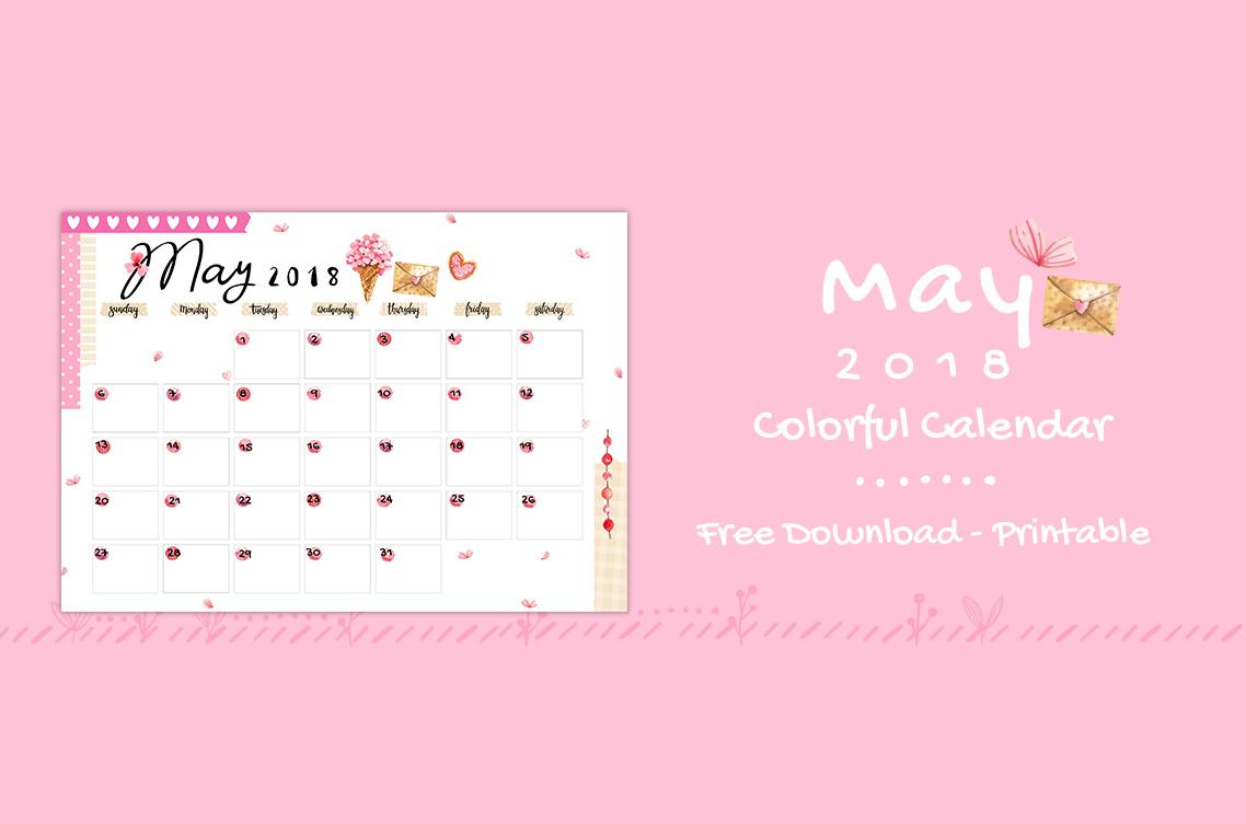 May 2018 Printable Colorful Calendar – Free Download