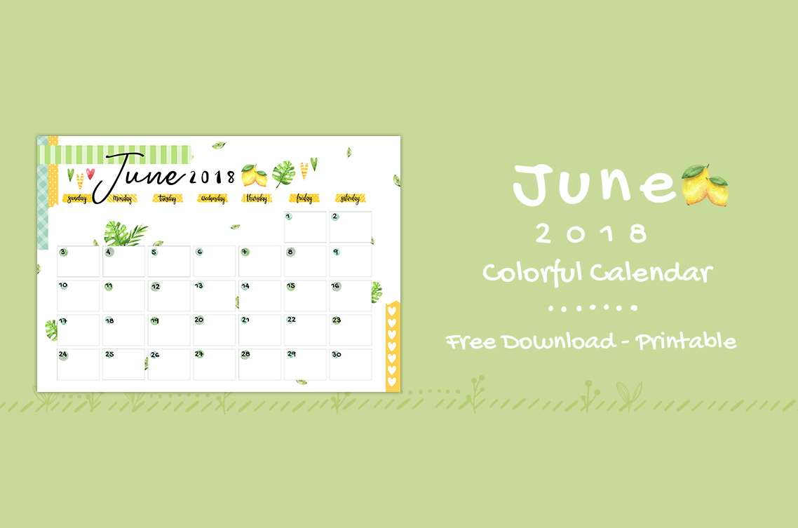 June 2018 Printable Colorful Calendar – Free Download