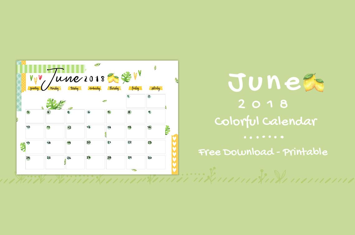 June 2018 Printable Colorful Calendar – Free Download