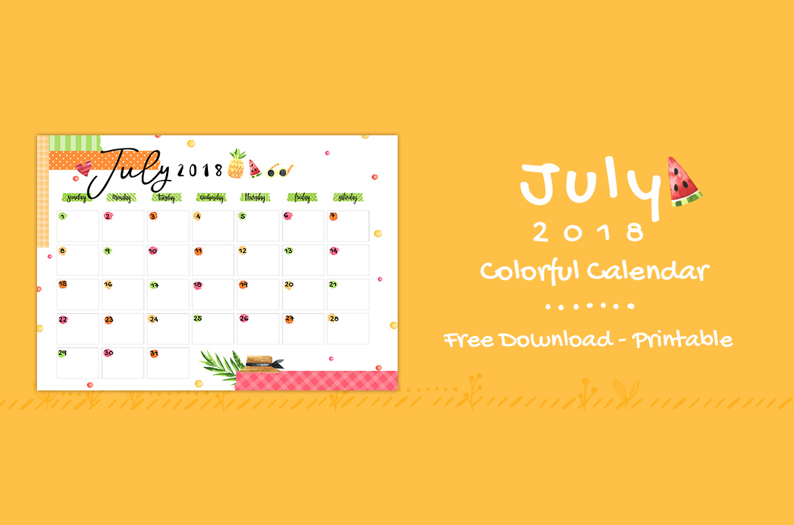 July 2018 Printable Colorful Calendar – Free Download